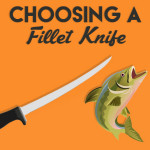 Choosing the best fillet knife